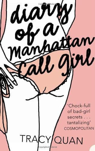 Diary Of A Manhattan Call Girl - Tracy Quan - Naughty Fiction