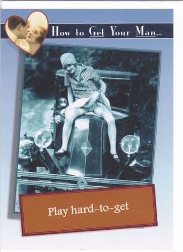 Greeting Card 'How to Get your Man... ' (GC1)