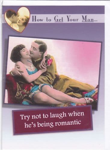 How to Get your Man...  - Greeting Card  (GC2)