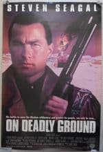 On Deadly Ground, Original DS Movie Poster, Steven Seagal, '94
