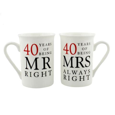 40th Ruby Wedding Anniversary Mr & Mrs Mug Gift Set - 40 years of being Mr Right'Mrs Always Right