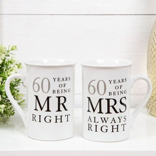 60th Wedding Anniversary Mr & Mrs Mug Gift Set - 60 years of being Mr Right & Mrs Always Right