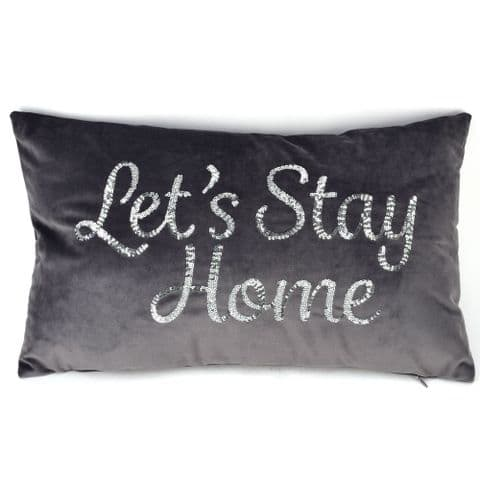 Grey Velvet Oblong Cushion With Silver Sequin Words 'Lets Stay Home'