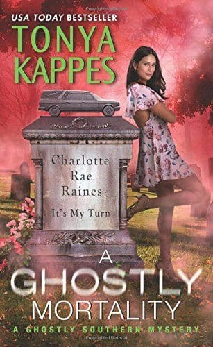 A Ghostly Mortality: Ghostly Southern Mystery Book 6