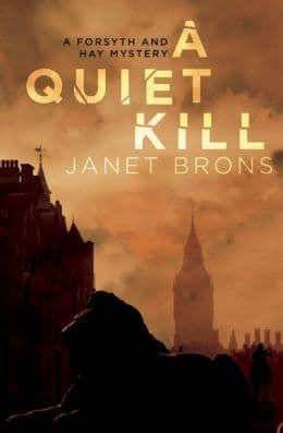 A Quiet Kill: Forsyth And Hay Book 1