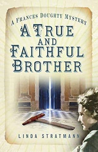 A True And Faithful Brother: Frances Doughty Book 7