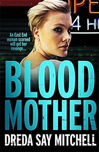Blood Mother: Flesh And Blood Trilogy Book 2