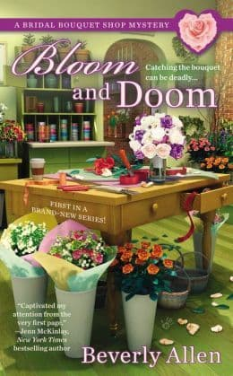 Bloom And Doom: Bridal Bouquet Shop Mystery Book 1