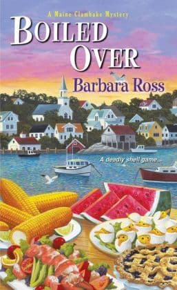 Boiled Over: Maine Clambake Mystery Book 2