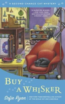 Buy A Whisker: Second Chance Cat Book 2