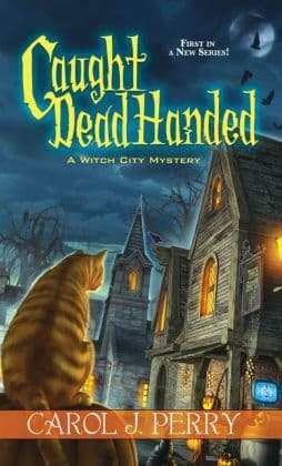 Caught Dead Handed: Witch City Mystery Book 1