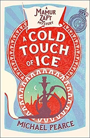 A Cold Touch Of Ice: Mamur Zapt, Book 13