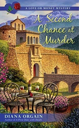 A Second Chance At Murder: Love Or Money Mystery Book 2