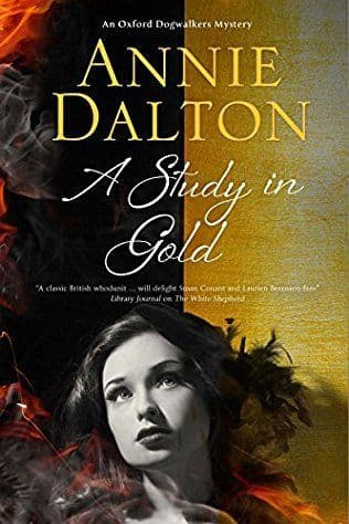 A Study In Gold: Oxford Dogwalkers Book 3