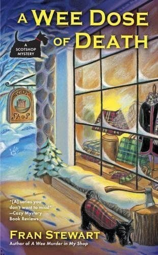 A Wee Dose Of Death: Scotshop Mystery Book 2