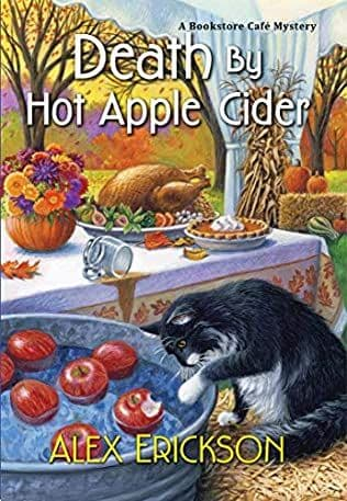 Death by Hot Apple Cider: Bookstore Cafe Mystery, Book 9