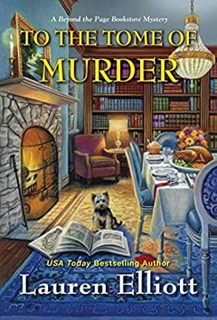 To the Tome of Murder: Beyond the Page Bookstore Mystery, Book 7