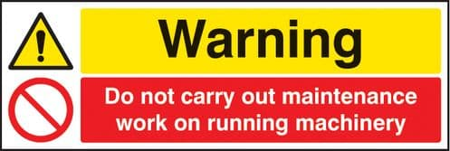 14225G Warning do not carry out maintenance etc Rigid Plastic (300x100mm) Safety Sign