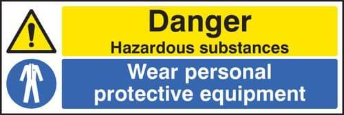 14268M Danger hazardous substances wear PPE Rigid Plastic (600x200mm) Safety Sign