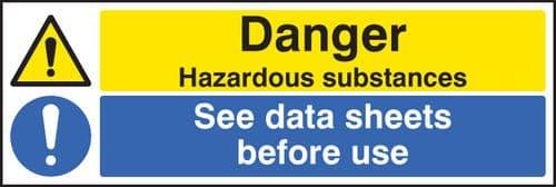 14269M Danger hazardous substances see data sheets Rigid Plastic (600x200mm) Safety Sign