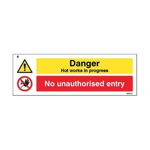 14559G Danger Hot works in progress No unauthorised entry sign - Rigid Plastic (300x100mm)