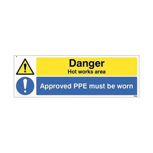 14561M Danger Hot works area Approved PPE must be worn sign - Rigid Plastic (600x200mm)