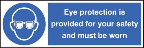 15002G Eye protection provided for your safety and must be worn Rigid Plastic (300x100mm)