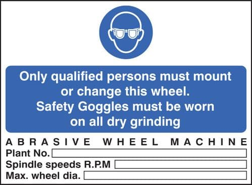 15009E Abrasive wheel machine goggles must be worn Rigid Plastic (200x150mm) Safety Sign