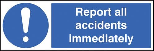 15214G Report all accidents immediately Rigid Plastic (300x100mm) Safety Sign