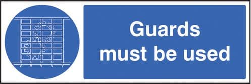 15405G Guards must be used Rigid Plastic (300x100mm) Safety Sign