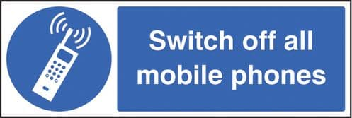 15429M Switch off all mobile phones Rigid Plastic (600x200mm) Safety Sign