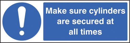 15446G Make sure cylinders are secure at all times Rigid Plastic (300x100mm) Safety Sign