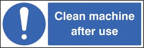 15447G Clean machine after use Rigid Plastic (300x100mm) Safety Sign
