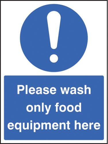 15601E Wash only food equipment Rigid Plastic (200x150mm) Safety Sign