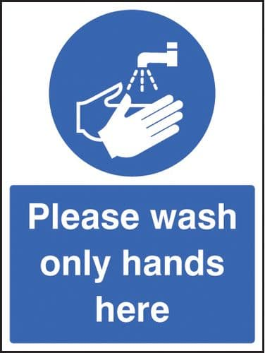 15602E Please wash only hands here Rigid Plastic (200x150mm) Safety Sign