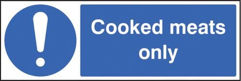 15608G Cooked meats only Rigid Plastic (300x100mm) Safety Sign
