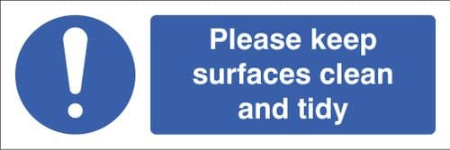 15622G Please keep surfaces clean and tidy Rigid Plastic (300x100mm) Safety Sign