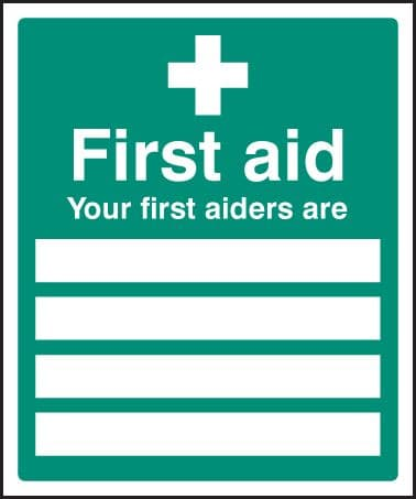 16004H Your first aiders are Rigid Plastic (300x250mm) Safety Sign