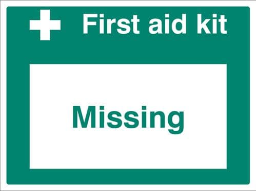 16076K First aid kit missing Rigid Plastic (400x300mm) Safety Sign