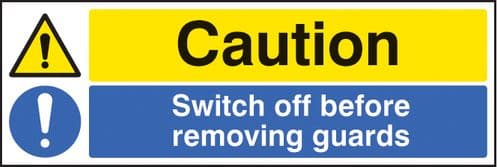 16220G Caution switch off before removing guards Rigid Plastic (300x100mm) Safety Sign