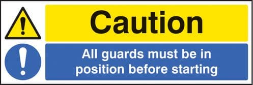 16221G Caution all guards must be in position before starting Rigid Plastic (300x100mm) Safety Sign