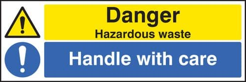 24290G Danger hazardous waste handle with care Self Adhesive Vinyl (300x100mm) Safety Sign
