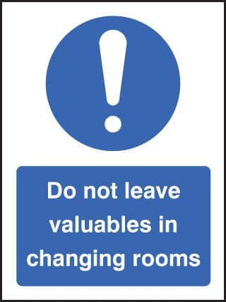 25442E Do not leave valuables in changing rooms Self Adhesive Vinyl (200x150mm) Safety Sign