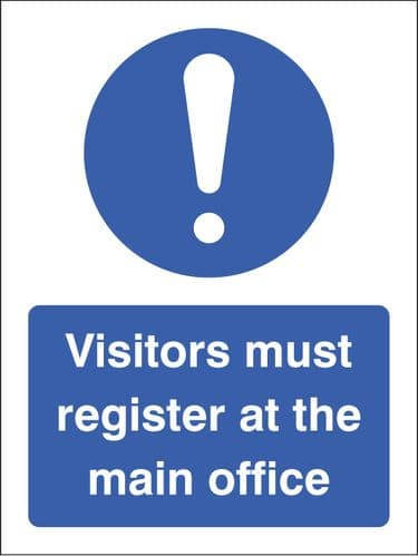 25461E Visitors must register at the main office Self Adhesive Vinyl (200x150mm) Safety Sign