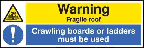 26214M Warning fragile roof crawling boards or ladders must be used Self Adhesive Vinyl (600x200mm)