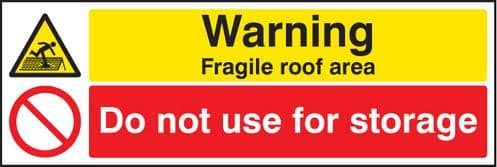 26232G Warning fragile roof area do not use for storage Self Adhesive Vinyl (300x100mm) Safety Sign