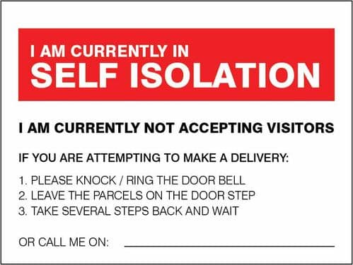 I am currently in self-isolation - deliveries advice  (200x150mm) [Rigid PVC]