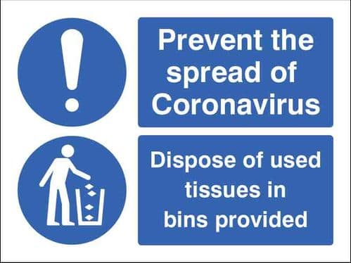 Prevent the spread of coronavirus Dispose of used tissues in bins... (200x150mm) [Self-Adhesive]