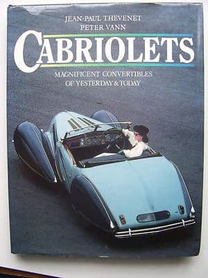 Cabriolets Convertables of Yesterday and Today H/B