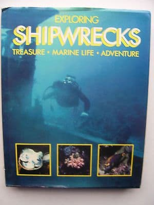Exploring Shipwrecks Hardback Book